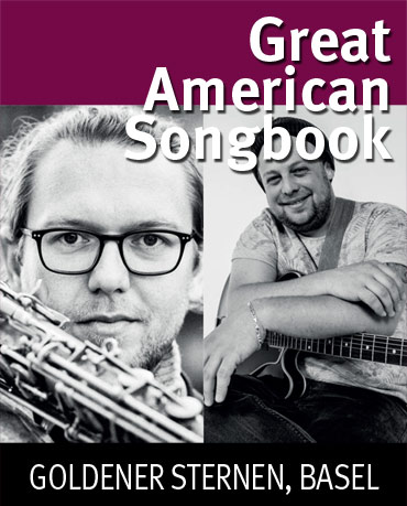 The Great American Songbook, 06.12.2020, Goldener Sternen, Basel